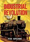 The Industrial Revolution by Peter Hepplewhite (Paperback, 2015)