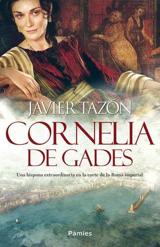 CORNELIA DE GADES. NUEVO. Envío URGENTE. HISTORICA (IMOSVER)