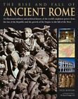 The History and Conquests of Ancient Rome by Nigel Rodgers (Mixed media product, 2005)