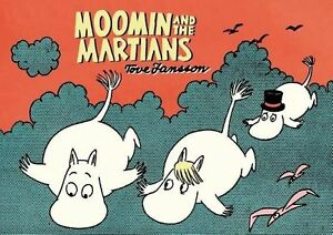 Moomin-and-the-Martians-by-Jansson-Tove-Paperback-book-2015