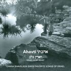 Ahavti: Israel In My Heart by Chena Shavelson (CD, Disc Makers)