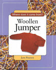 Woollen Jumper (Where Does it Come from?) by Jane Pearson (Hardback, 2001)
