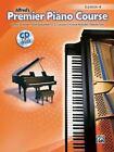 Premier Piano Course: Premier Piano Course, Lesson 4 Bk 4 by Victoria McArthur, Dennis Alexander, Martha Mier, Gayle Kowalchyk and E. L. Lancaster (2008, Paperback)