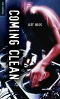 Coming Clean 9781459803312 by Jeff Ross Paperback