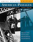 American Passages: A History of the United States: v.2: Since 1863 by Jean R. Soderlund, David M. Oshinsky, Edward L. Ayers, Lewis L. Gould (Paperback, 2005)