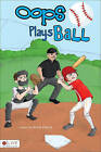 OOPS Plays Ball by Anne Rawls (Paperback / softback, 2011)