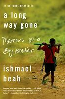 A Long Way Gone: Memoirs Of A Boy Soldier By Ishmael Beah, (paperback), Sarah Cr on sale