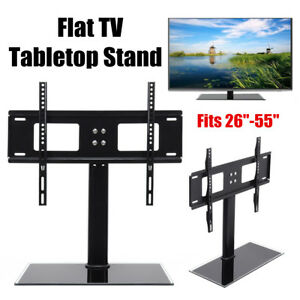 Universal Tabletop TV Stand Base Vesa Pedestal Mount for Flat LCD LED 26''- 55''