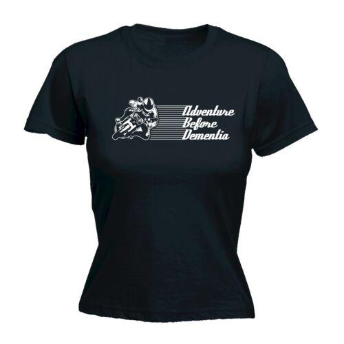 Adventure Before Dementia Motorbike WOMENS T-SHIRT Motobike Funny birthday gift