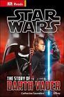 Star Wars(TM): The Story of Darth Vader von Catherine Saunders (2015, Gebundene Ausgabe)