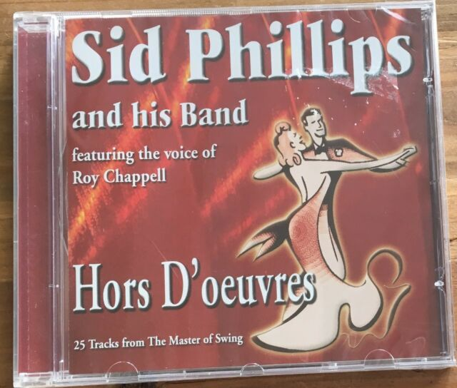 CD SID PHILLIPS Hors D'oeuvres - 25 Tracks from the Master of Swing NEW / SEALED