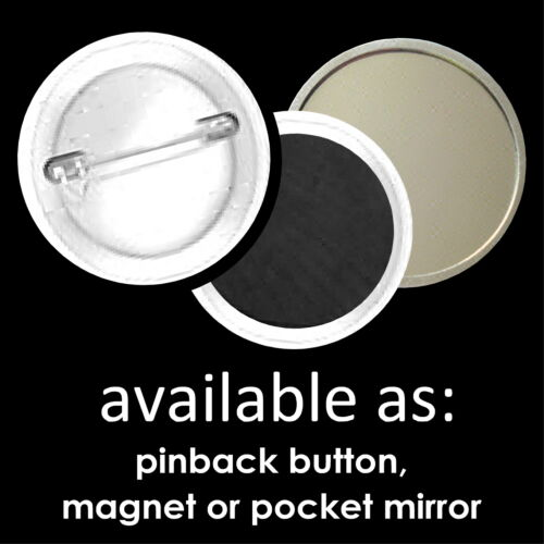 25 custom BUTTONS or MAGNETS or MIRRORS pinback personalized pin badges campaign