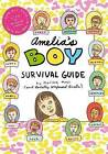Amelia's Boy Survival Guide by Marissa Moss (Hardback, 2012)