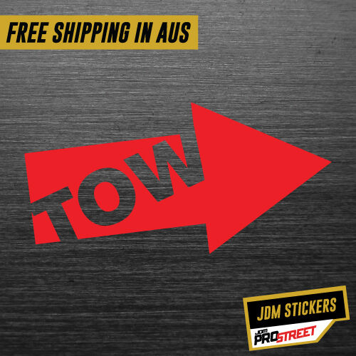 TOW JDM CAR STICKER DECAL Drift Turbo Euro Fast Vinyl #0150
