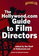 The Hollywood.com Guide to Film Directors