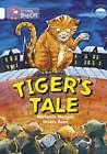 Tiger's Tales: Band 10/White by Michaela Morgan (Paperback, 2005)