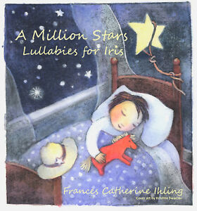 Lullaby-Album-A-Million-Stars-Lullabies-for-Iris-by-Frances-Catherine-Ihling