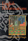 English Reformations: Religion, Politics and Society Under the Tudors by Christopher Haigh (Paperback, 1993)