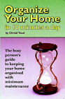 Organize Your Home in 10 Minutes a Day by Christi Youd (Paperback, 2007)