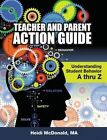 Teacher and Parent Action Guide: Understanding Student Behavior A-Thr Z by Heidi McDonald (Paperback / softback, 2013)