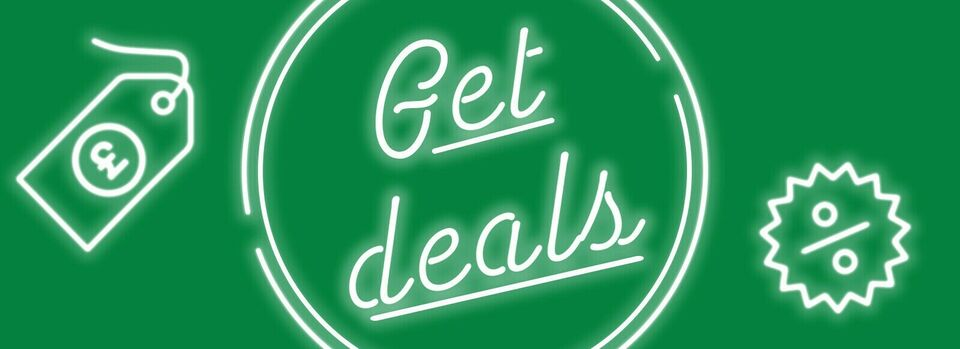 Get deals - Early birds, it's time for deals!