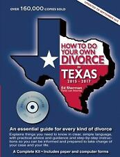 How to Do Your Own Divorce in Texas, 2015-2017 : An Essential Guide for Every...