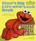 Elmo's Big Lift-and-Look Book: Sesame Street by Joe Mathieu, Anna Ross (Board book, 1994)