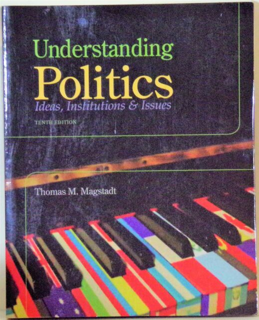 Understanding Politics Magstadt 10th Edition Pdf