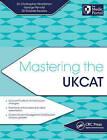 Mastering the UKCAT by Ricardo Tavares, George Rendel, Christopher Nordstrom (Paperback, 2015)