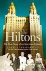 The Hiltons: A Family Dynasty by J. Randy Taraborrelli (Hardback, 2014)