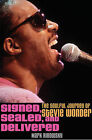 Signed, Sealed, and Delivered: The Soulful Journey of Stevie Wonder by Mark Ribowsky (Hardback, 2010)