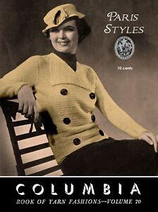Columbia Yarn 70 C 1935 Vintage Knitting Patterns Paris Inspired
