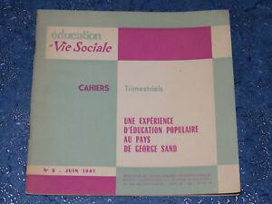 Une Expérience D'éducation Populaire Au Pays De G. Sand Cahier N° 2 1961