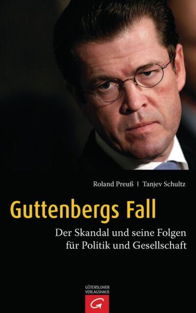 Buch Guttenbergs Fall von Roland Preuß und Tanjev Schultz