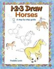 1-2-3 Draw Horses by Freddie Levin (Paperback, 2004)