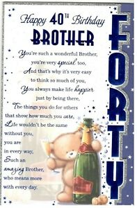 40th Birthday Card For Brother Happy 40th Birthday Brother Cute Design 5051856382579 Ebay