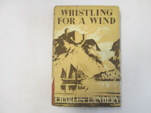 Good-Whistling-for-a-wind-Landery-Charles-1952-01-01-First-Edition-Wear-an