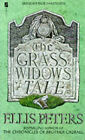 The Grass Widow's Tale by Ellis Peters (Paperback, 1991)