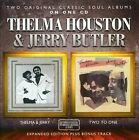 Thelma & Jerry/Two to One [Expanded Edition] by Thelma Houston/Jerry Butler (CD, Oct-2013, Soul Music (UK R&B))