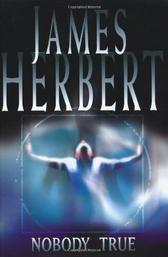 Nobody True-James Herbert, 9781405005197