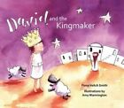 David and the Kingmaker by Fiona Veitch Smith (Paperback, 2015)
