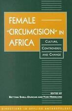 """Female """"Circumcision"""" in Africa: Culture, Controversy, and Change (Direc"""