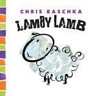 Lamby Lamb Chris Raschka Abrams Appleseed HB 9781419710575