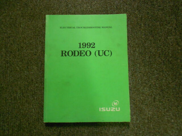 1992 Isuzu Rodeo Electrical Wiring Diagram Service Shop