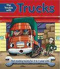 The Trouble with Trucks: First Reading Book for 3 to 5 Year Olds by Nicola Baxter (Paperback, 2012)