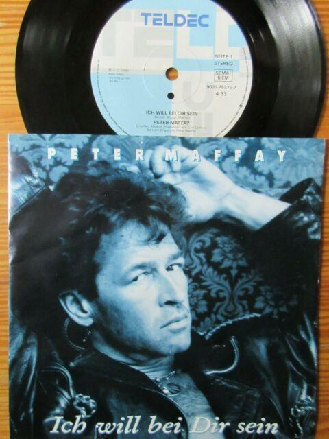 """7"""" PETER MAFFAY : ICH WILL BEI DIR SEIN / JEDER SCHUSS  Vinyl Single 1991"""