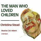 The Man Who Loved Children by Christina Stead (CD-Audio, 2013)