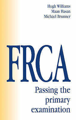 (Good)-FRCA: Passing The Primary Examination (FRCA Study Guides) (Paperback)-Wil