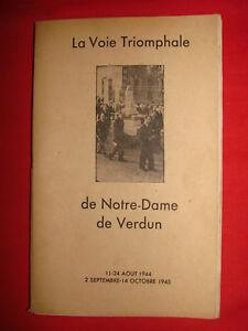 Ancien livre Notre-Dame de Verdun La Voie Triomphale 1944 - 1945 L8aUVsW7-07203455-319515872