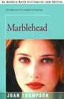 Marblehead by Joan Thompson (Paperback / softback, 2000)